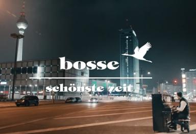 Bosse - Schönste Zeit